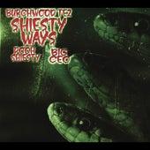 Shiesty Ways by Burchwood Tez