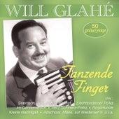 Tanzende Finger – 50 große Erfolge by Will Glahé