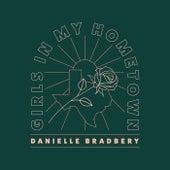 Girls In My Hometown by Danielle Bradbery