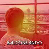 Balconeando by Various Artists