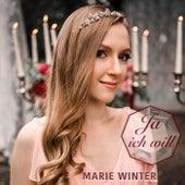 Ja ich will by Marie Winter