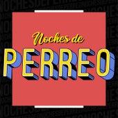 Noches de Perreo di Various Artists