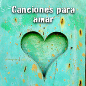Canciones para amar de Various Artists