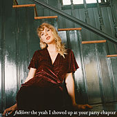 folklore: the yeah I showed up at your party chapter de Taylor Swift