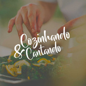 Cozinhando e Cantando de Various Artists
