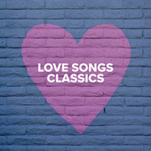 Love Songs Classics by Various Artists
