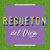 Regueton del Viejo von Various Artists