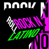Rock N Roll Latino by Various Artists