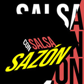 Salsa Con Sazón by Various Artists
