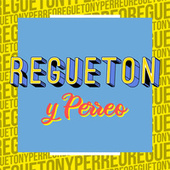 Regueton y Perreo de Various Artists