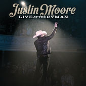 Live at the Ryman by Justin Moore