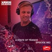 ASOT 982 - A State Of Trance Episode 982 von Armin Van Buuren