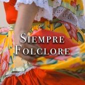 Siempre Folclore de Various Artists
