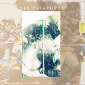 Sin Pasaporte de Rolando Gomez Jr.