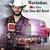 Norteñas  (Con los del Arco) (En Vivo) de El Ahijado Iván Zapata