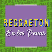 Reggaeton en las Venas de Various Artists