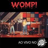 Womp! ao Vivo no Mosh de Womp!