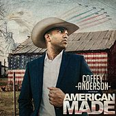 American Made by Coffey Anderson