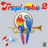 Tropi-rollo 2 by Grupo I