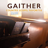 Gaither Country Gospel Favorites von Various Artists