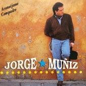 Aconséjame Compadre de Jorge Muñiz