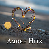 Amore Hits by Various Artists