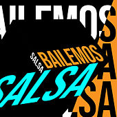 Bailemos Salsa de Various Artists