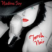 Torch Noir von Nadine Joy