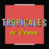Tropicales de Verano de Various Artists