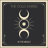In the Middle by The Cold Stares