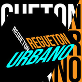 Regueton Urbano von Various Artists