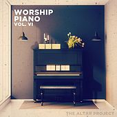Worship Piano, Vol. VI von The Altar Project