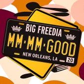Mm Mm Good by Big Freedia