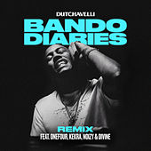 Bando Diaries (Remix) [feat. ONEFOUR, Kekra, Noizy & DIVINE] by Dutchavelli