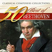 Classical Composers Collections: 50 Best of Beethoven by Various Artists