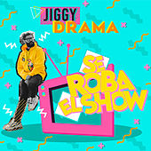Se Roba El Show by Jiggy Drama