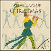 Twelve Days of Christmas by Christmas Songs, The Fabulous Thunderbirds, Percy Faith