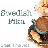 Swedish Fika Break Time Jazz de Various Artists