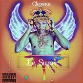 Le Super by Chrome