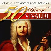 Classical Composers Collections: 50 Best of Vivaldi by Various Artists