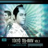 Tokyo Tel-Aviv Vol.3 (By Dj Ziki) von Various Artists