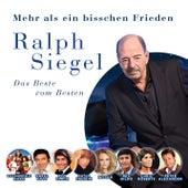 Ralph Siegel - Mehr als ein bisschen Frieden von Various Artists