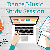 Dance Music Study Session de Various Artists