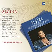Handel: Alcina by Richard Hickox
