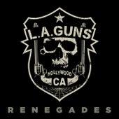 Renegades by L.A. Guns