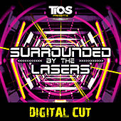 Surrounded By The Lasers (Digital Cut) von Various Artists