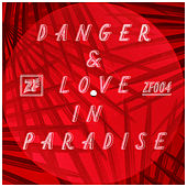 Danger & Love in Paradise by Various Artists