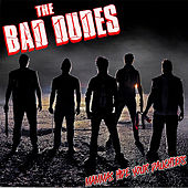 Mammas Hide Your Daughters by Bad Dudes
