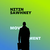 Movement - Variation II by Nitin Sawhney