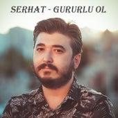 Gururlu Ol von Serhat